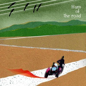 Hum of the Road