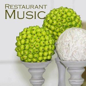 Restaurant Music - Restaurant Background Music - Music for Restaurants