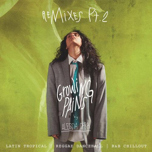 Growing Pains - Remixes Pt. 2