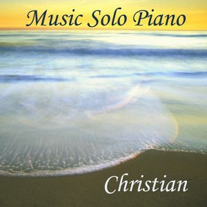 Music Solo Piano - Christian