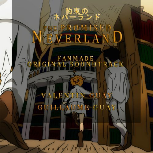 The Promised Neverland (Fan-Made Soundtrack)
