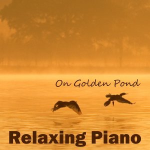 On Golden Pond - Relaxing Piano