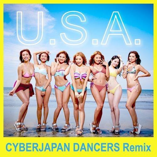 U.S.A. - CYBERJAPAN DANCERS Remix