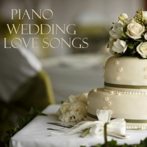 Music Piano - Wedding Love Songs - Tonight I Celebrate My Love