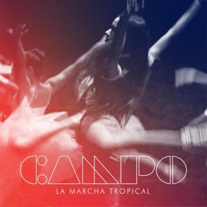 La Marcha Tropical