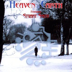 Heaven & Earth Featuring Stuart Smith