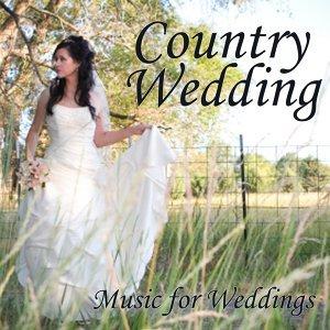 Country Wedding Music - Music for Weddings