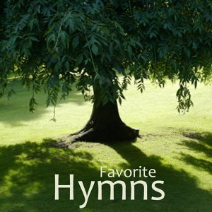 Hymns - Classic Hymns - Favorite Hymns