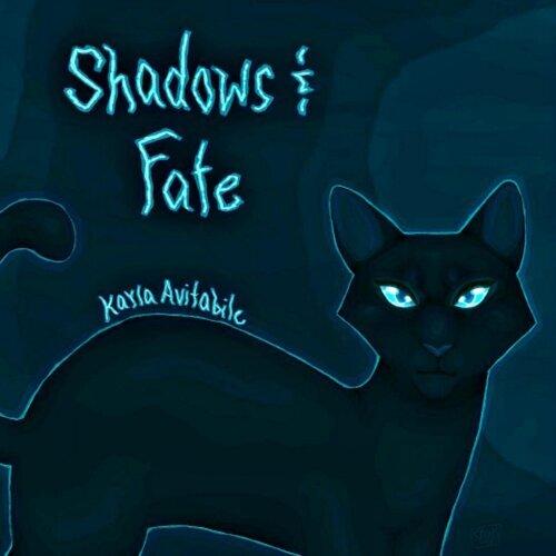 Shadows & Fate