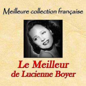Meilleure collection française: le meilleur de Lucienne Boyer