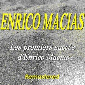 Les premiers succès d'Enrico Macias - Remastered