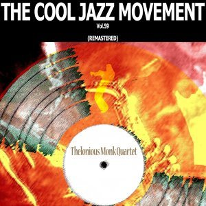 The Cool Jazz Movement, Vol. 59 - Remastered