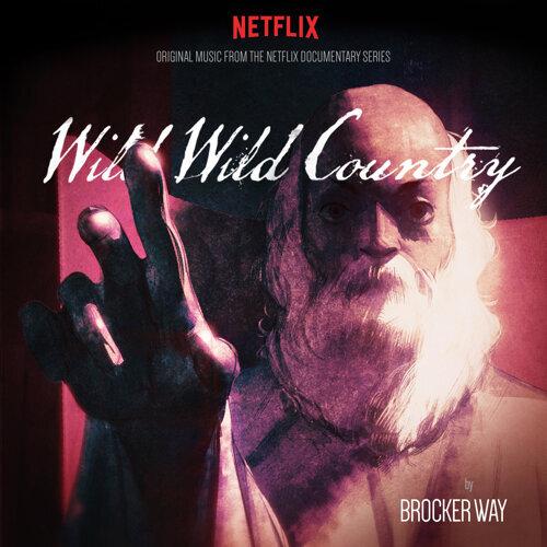 Wild Wild Country - Original Score