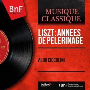 Liszt: Années de pèlerinage - Mono Version