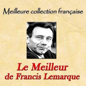 Meilleure collection française: Le Meilleur de Francis Lemarque