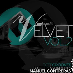Velvet, Vol. 2 - Deep Grooves Selected & Mixed By Manuel Contreras
