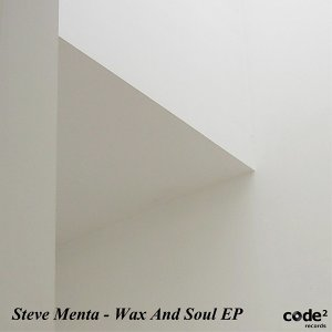 Wax and Soul Ep