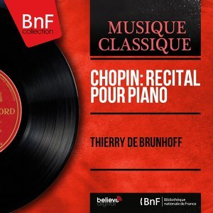 Chopin: Récital pour piano - Mono Version