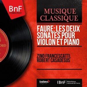 Fauré: Les deux sonates pour violon et piano - Mono Version