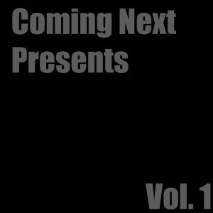 Coming Next Presents, Vol. 1