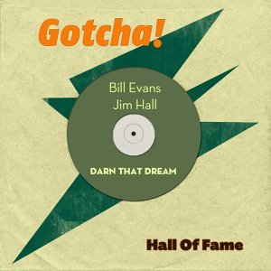 Darn That Dream - Hall of Fame