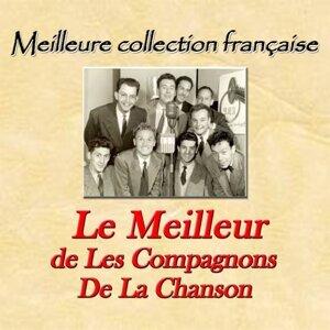 Meilleure collection française: le meilleur de Les Compagnons De La Chanson
