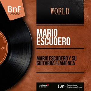 Mario Escudero y Su Guitarra Flamenca - Mono Version
