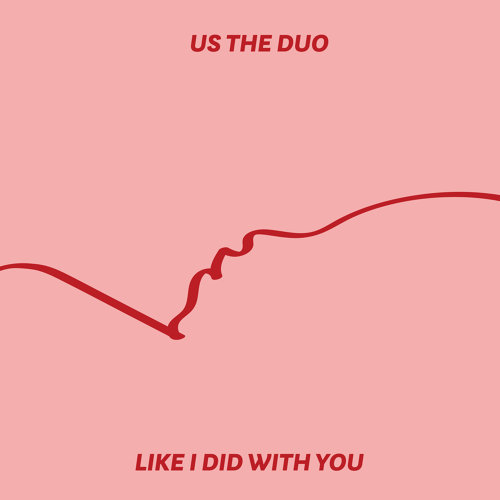 Like I Did with You - Acoustic