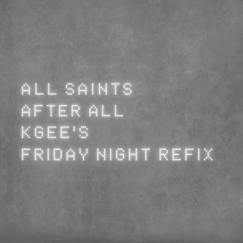 After All - K-Gee's Friday Night Refix