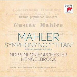 "Mahler: Sinfonie Nr. 1 ""Titan"" (Hamburg Version 1893)"