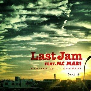LAST JAM : DJ OKAWARI Remix (feat. MC MARS) (LAST JAM : DJ OKAWARI Remix (feat. MC MARS))