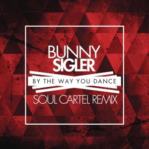 By the Way You Dance - Soul Cartel Remix