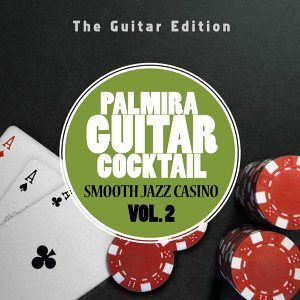 Smooth Jazz Casino, Vol. 2 - The Guitar Edition