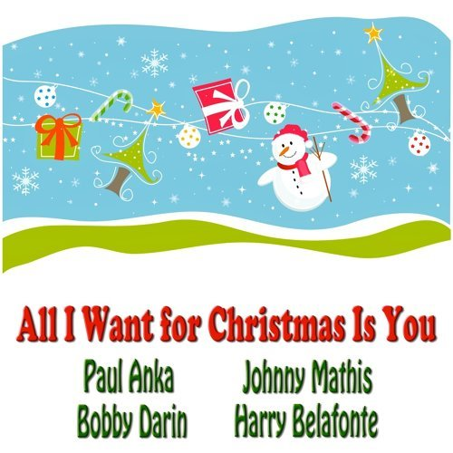 all i want for christmas is you original christmas recordings remastered - All I Want For Christmas Is You Original