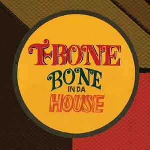 Bone in da House