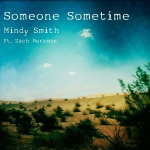 Someone Sometime (feat. Zach Berkman)