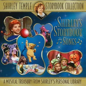 Shirley Temple Storybook Collection (Original Television Soundtrack)