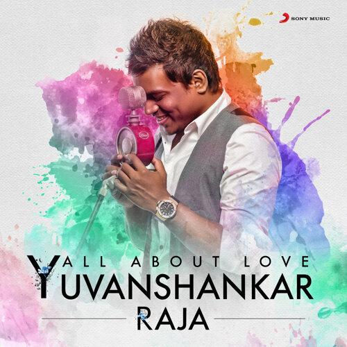 yuvanshankar raja all about love yuvanshankar raja アルバム kkbox