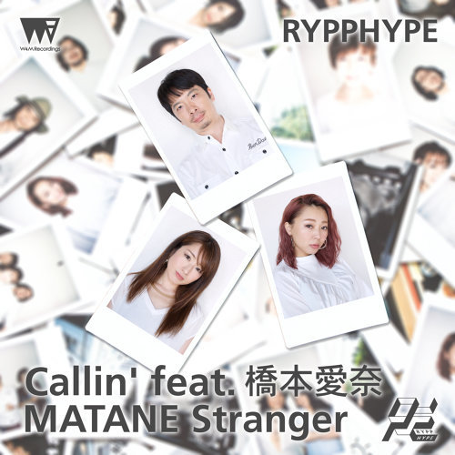 Callin' feat. 橋本愛奈/MATANE Stranger