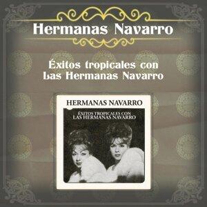 Éxitos Tropicales Con las Hermanas Navarro