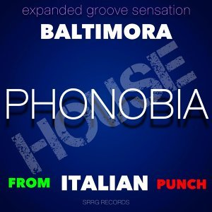 Phonobia - Expanded Groove Sensation from Italian Punch