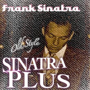 Sinatra Plus - 28 Hit Songs