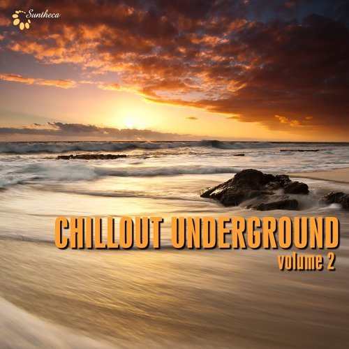 Chillout Underground, Vol. 2