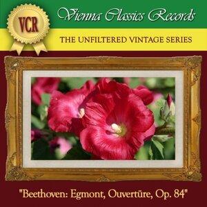 Egmont in F-Flat Minor, Op. 84: Ouverture. Sostenuto ma non troppo - Allegro