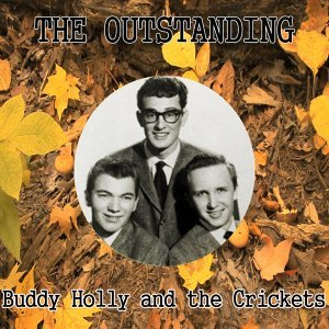 The Outstanding Buddy Holly and the Crickets