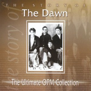 The Story Of: The Dawn - The Ultimate OPM Collection