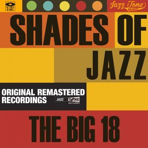 Shades of Jazz - The Big 18