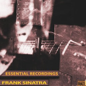 Essential Recordings, Vol. 1 - Remastered