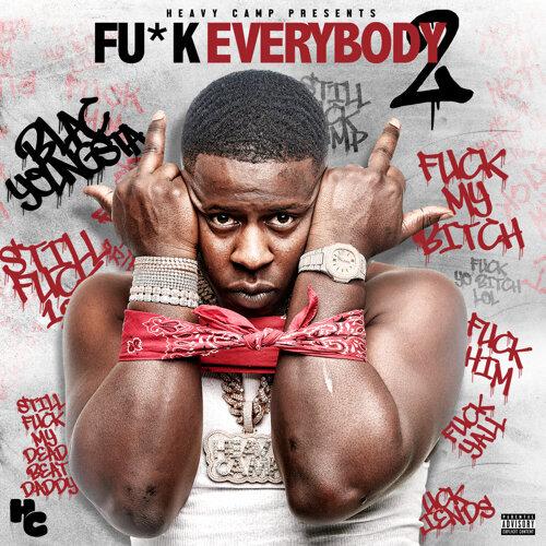 F*ck Everybody 2