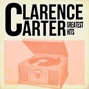 Clarence Carter Greatest Hits